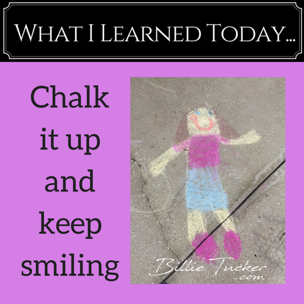 Chalk It Up and Put a Smile on Your Face!